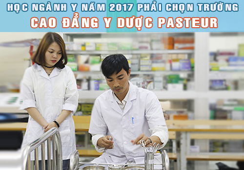 Học ngành Y phải chọn trường Pasteur!