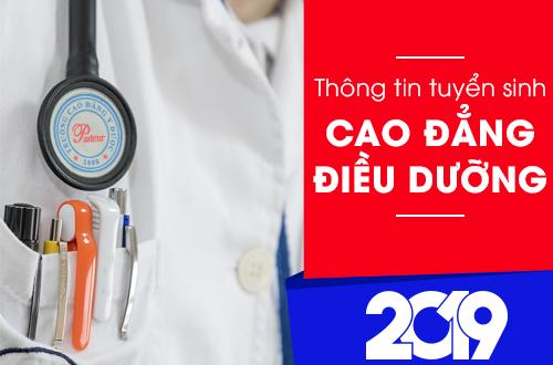 Thông tin tuyển sinh Cao đẳng Điều dưỡng năm 2019 mới nhất